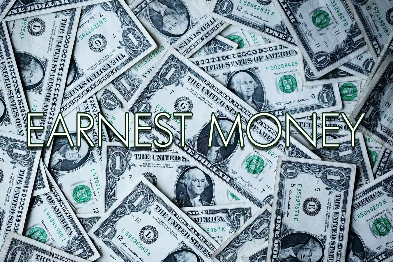 What is earnest money?